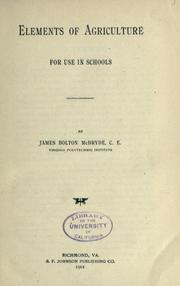 Cover of: Elements of agriculture by James Bolton McBryde