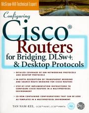 Cover of: Configuring Cisco Routers for Bridging DLWs+ and Desktop Protocols | Tan Nam-Kee