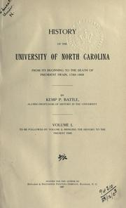 Cover of: History of the University of North Carolina from its beginning to the death of president Swain, 1789-1868 by Kemp Plummer Battle