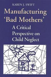 "Cover of: Manufacturing ""bad mothers"" 