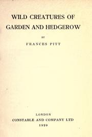 Cover of: Wild creatures of garden and hedgerow | Frances Pitt