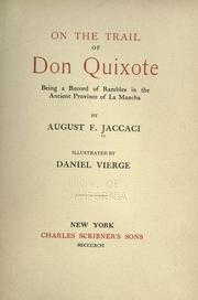 Cover of: On the trail of Don Quixote by Augusto Floriano Jaccaci