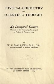 Cover of: Physical chemistry and scientific thought | William C. McC Lewis