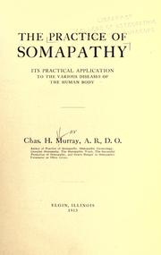 Cover of: The practice of somapathy | Charles Henry Murray