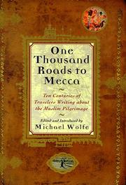 Cover of: One thousand roads to Mecca by Wolfe, Michael
