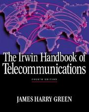 Cover of: The Irwin Handbook of Telecommunications by James Harry Green