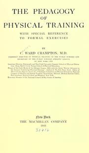 Cover of: The pedagogy of physical training, with special reference to formal exercises | C. Ward Crampton