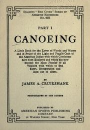 Cover of: Canoeing and camping | James A. Cruikshank