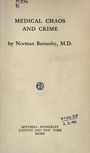 Cover of: Medical chaos and crime | Norman Barnesby