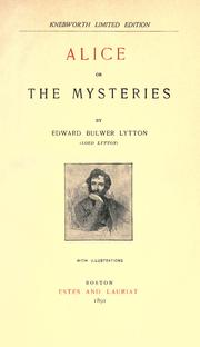 Cover of: Alice or the Mysteries | Edward Bulwer Lytton