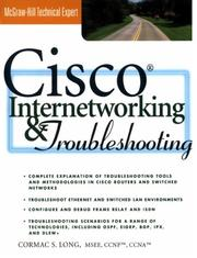Cover of: Cisco Internetworking and Troubleshooting | Cormac S. Long