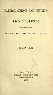Cover of: Natural science and religion by Asa Gray