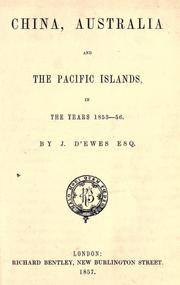 Cover of: China, Australia, and the Pacific islands, in the years 1855-56 | J. D'Ewes