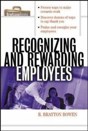 Cover of: Recognizing and Rewarding Employees | R. Brayton Bowen