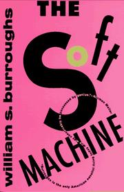 Cover of: The Soft Machine | William S. Burroughs