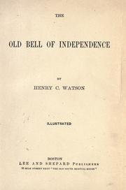 Cover of: The old bell of independence | Henry C. Watson