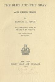 Cover of: The blue and the gray, and other verses | Francis M. Finch