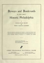 Cover of: Byways and boulevards in and about historic Philadelphia by Francis Burke Brandt