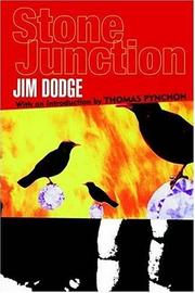 Cover of: Stone Junction by Jim Dodge, Jim Dodge