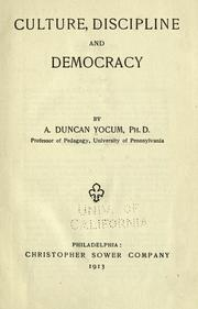 Cover of: Culture, Discipline And Democracy | A. Duncan Yocum