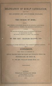 Delineation of Roman Catholicism, drawn from the authentic and acknowledged standards of the Church of Rome