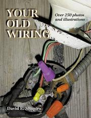 Cover of: Your Old Wiring | David E. Shapiro