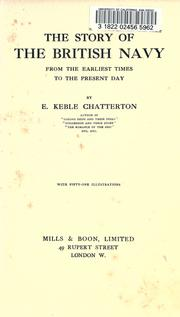 Cover of: The story of the British navy from the earliest times to the present day | E. Keble Chatterton