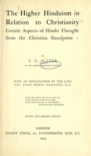 Cover of: The higher Hindūism in relation to Christianity | Thomas Ebenezer Slater