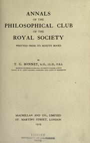 Cover of: Annals of the Philosophical Club of the Royal Society | T. G. Bonney