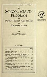 Cover of: A school health program for parent-teacher associations and women's clubs | Hallock, Grace T.
