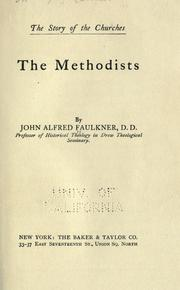 Cover of: The Methodists | John Alfred Faulkner