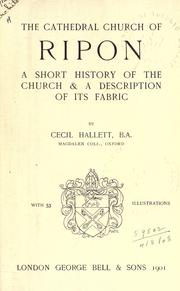 Cover of: The cathedral church of Ripon | Cecil Hallett