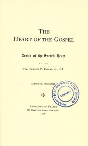 Cover of: The heart of the Gospel | Donnelly, Francis Patrick