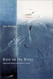 Cover of: Rain on the River by Jim Dodge
