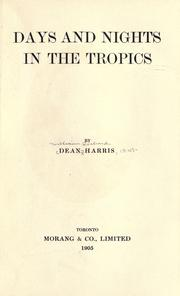 Cover of: Days and nights in the tropics | Harris, William Richard