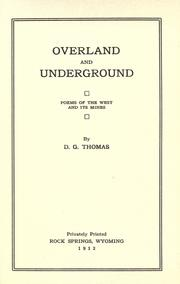 Cover of: Overland and underground | David Griffiths Thomas