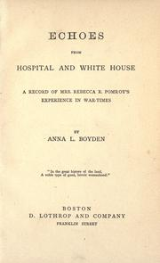 Cover of: Echoes from hospital and White House | Anna L. Boyden