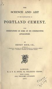 Cover of: The science and art of the manufacture of Portland cement | Henry Reid