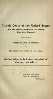 Cover of: United States of America vs. Standard oil company and others | John Graver Johnson