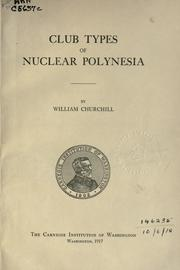 Cover of: Club types of nuclear Polynesia | William Churchill