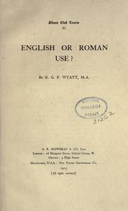 Cover of: English or Roman use? | E. G. P. Wyatt