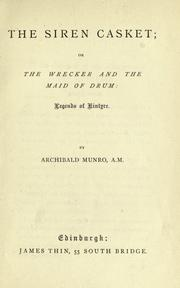 Cover of: The siren casket, or, The wrecker and the maid of drum | Archibald Munro