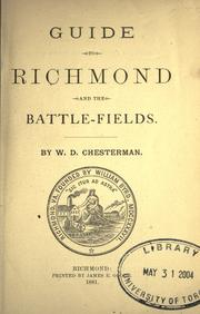 Cover of: Guide to Richmond and the battle-fields by William Dallas Chesterman
