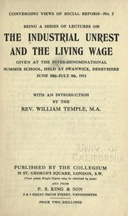 Cover of: The industrial unrest and the living wage by Inter-denominational Summer School (2nd 1913 Swanwick, Eng.)