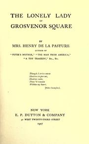 Cover of: The lonely lady of Grosvenor square | Mrs. Henry de la Pasture