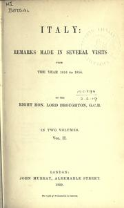 Cover of: Italy: remarks made in several visits | Broughton, John Cam Hobhouse Baron