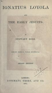Cover of: Ignatius Loyola and the early Jesuits | Stewart Rose