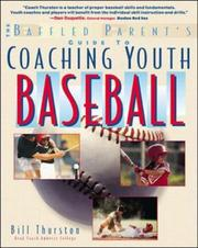Cover of: Coaching Youth Baseball by Bill Thurston