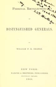 Cover of: Personal recollections of distinguished generals by William Franklin Gore Shanks