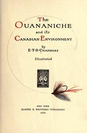 Cover of: The ouananiche and its Canadian environment | E. T. D. Chambers